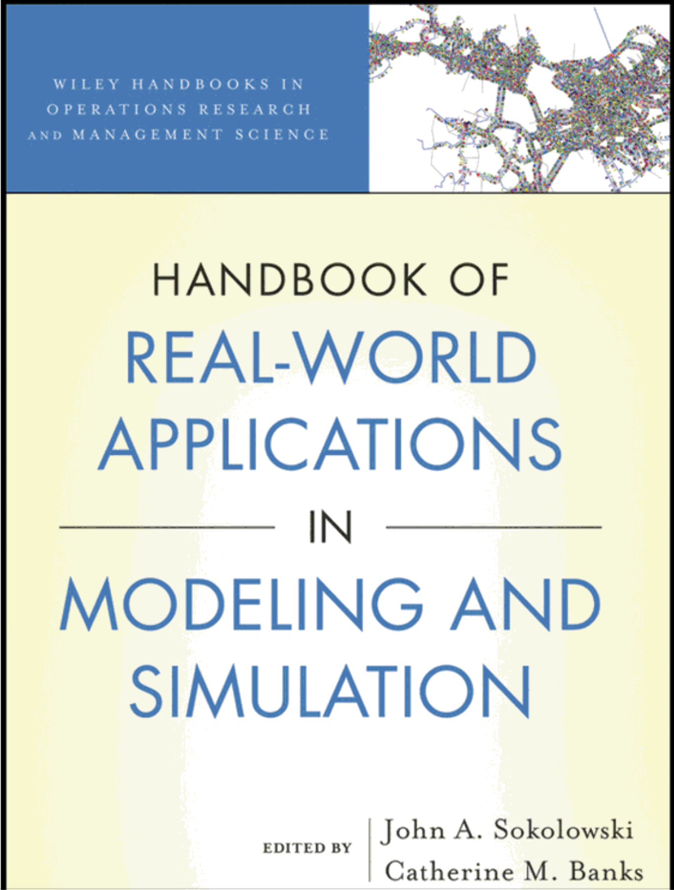 Source: Banks & Sokolowski (2014) | Image: Handbook of Real-World Applications in Modeling and Simulation